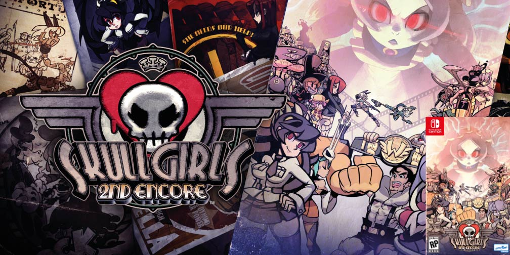 SKULLGIRLS 2ND ENCORE SWITCH