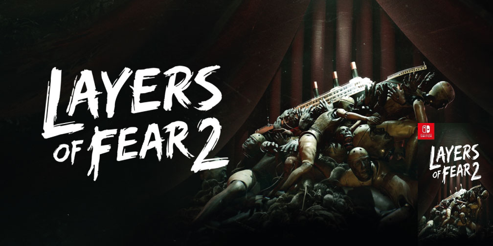 LAYERS OF FEAR 2 SWITCH ROM 🎮