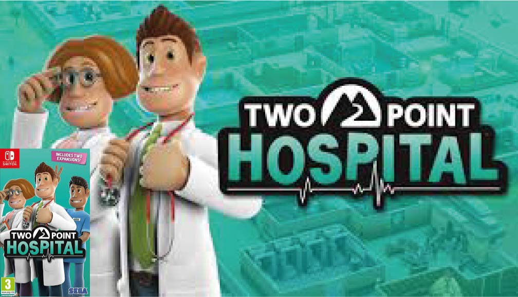 TWO POINT HOSPITAL 🎮 ROM SWITCH TORRENT – MEGA