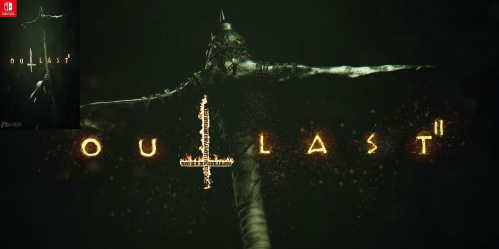 OUTLAST 2 NINTENDO SWITCH ROM 🎮