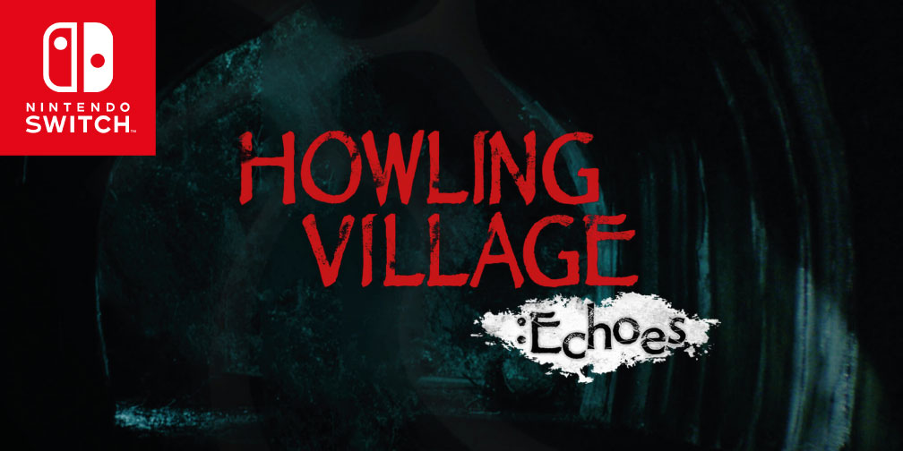 HOWLING VILLAGE SWITCH