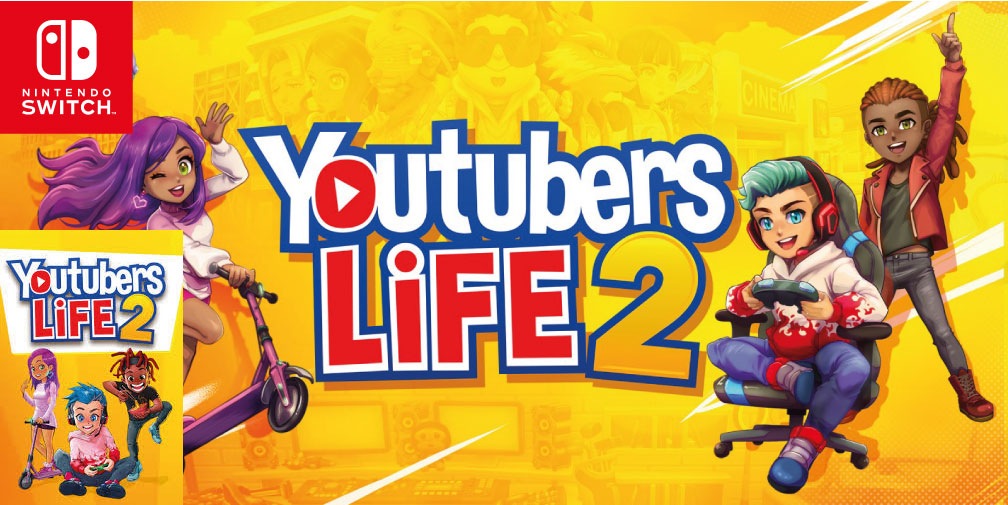 YOUTUBERS LIFE 2 SWITCH